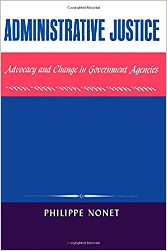 Image for Administrative Justice: Advocacy and Change in a Government Agency