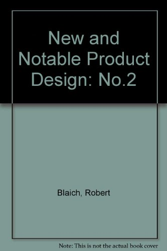 New + Notable Product Design II (No.2)