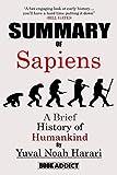 Summary of Sapiens A Brief History of Humankind: By Yuval Noah Harari
