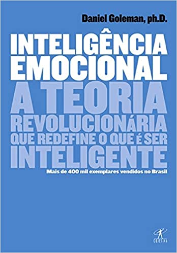 Inteligência Emocional - Daniel Goleman
