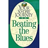 Your Thirty-Day Journey to Beating the Blues, C. W. Neal, 0840796439