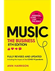 Music: The Business (8th edition): (8th edition)