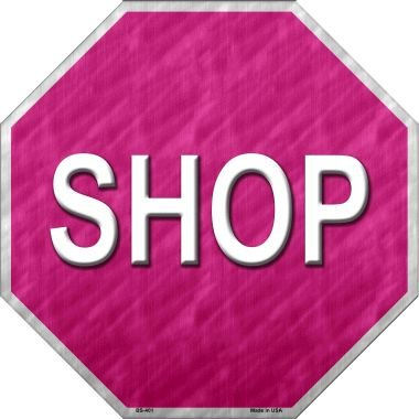 Smart Blonde Shop With Pink Metal Novelty Stop Sign BS-401 -