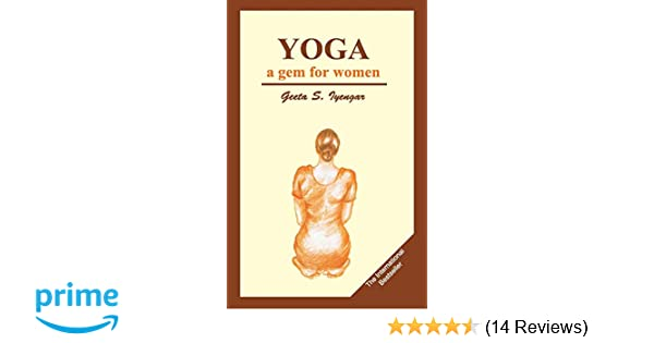 Yoga: A Gem for Women: Geeta S. Iyengar: 9788170237150 ...