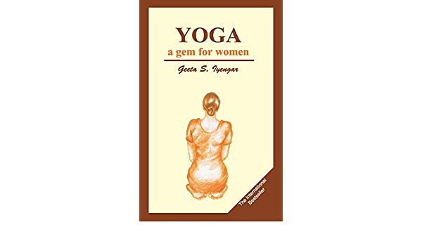 Yoga a gem for women: Amazon.es: Geeta S. Iyengar: Libros en ...