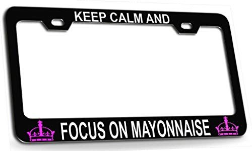XYcustomBest Funny Humor Auto Car License Plate Frame, Matte Black Decorative License Plate Cover, Keep Calm and Focus ON Mayonnaise, 2 Holes with Screws Slim Stainless Steel Metal
