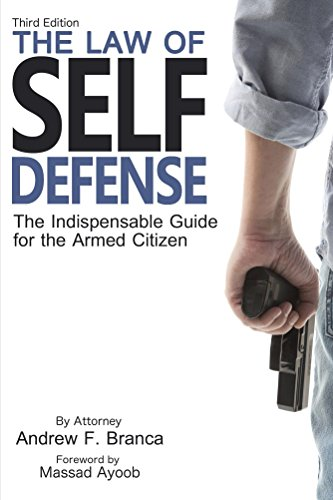 The Law of Self Defense, 3rd Edition cover