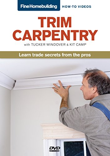 Fine Homebuilding How To Video Series Trim Carpentry