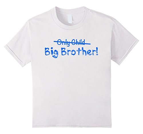 Kids Big Brother (Only Child crossed out) Cute and Funny T-shirt 10 White (Time Big Youth T-shirt)