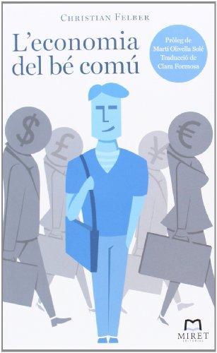 Descargar Libro L'economia Del Bé Comú - 2ª Edición Christian Felber