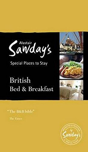 Special Places to Stay: British Bed & Breakfast (Alastair Sawday's)