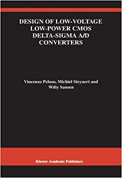 Book Design of Low-Voltage Low-Power CMOS DeltaSigma A/D Converters (The Springer International Series in Engineering and Computer Science) by Vincenzo Peluso (2010-02-19)