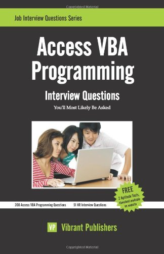 Access VBA Programming Interview Questions You'll Most Likely Be Asked by CreateSpace Independent Publishing Platform
