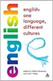 English: One Language, Different Cultures, Yallop, Colin, 0826491758