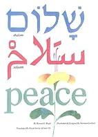 Shalom, Salaam, Peace by Howard Bogot…