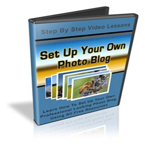 Set Up Your Own Photo Blog (Photo Blog)