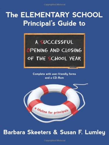 The Elementary School Principals Guide To A Successful Opening And Closing Of The School Year