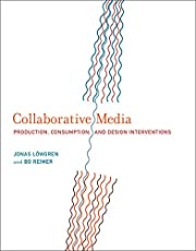 Collaborative Media: Production, Consumption, and Design Interventions