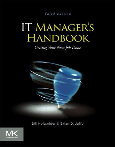 Download IT Manager's Handbook: Getting your new job done Pdf