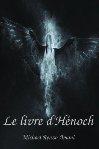 Le Livre d'Henoch  [Amani, Michael Renzo] (Tapa Blanda)