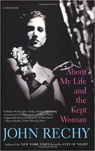 About my life and the kept woman a memoir john rechy about my life and the kept woman a memoir john rechy 9780802144041 amazon books fandeluxe Gallery
