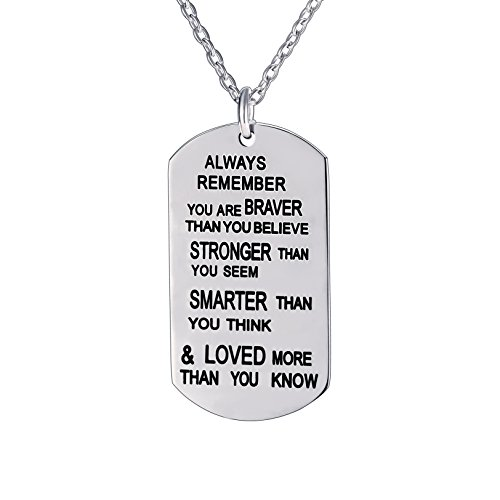 lauhonmin Always Remember You are Braver/Stronger/Smarter Than You Think Pendant Necklace Family Friend Gift Unisex(Made of Stainless Steel)