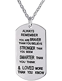 Always Remember You are Braver/Stronger/Smarter Than You Think Pendant Necklace Family Friend Gift Unisex