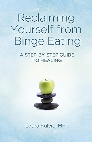 Reclaiming yourself from binge eating a step by step guide to reclaiming yourself from binge eating a step by step guide to healing by fandeluxe Images