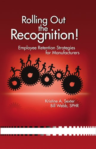 Rolling Out the Recognition! Employee Retention Strategies for Manufacturers