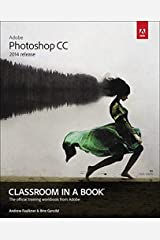 Adobe Photoshop CC Classroom in a Book (2014 release) Paperback