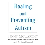 Healing and Preventing Autism: A Complete Guide | Jenny McCarthy,Jerry Kartzinel