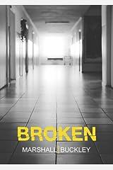 Broken (The Cole Trilogy, Part 2) Kindle Edition