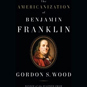 The Americanization of Benjamin Franklin Audiobook