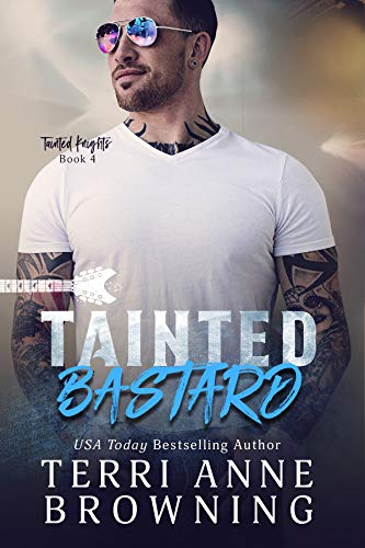 Tainted Bastard by Terri Anne Browning