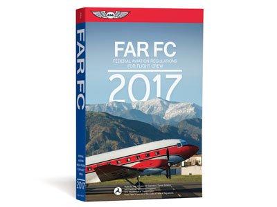 ASA Federal Aviation Regulations (FAR) for Flight Crew by ASA