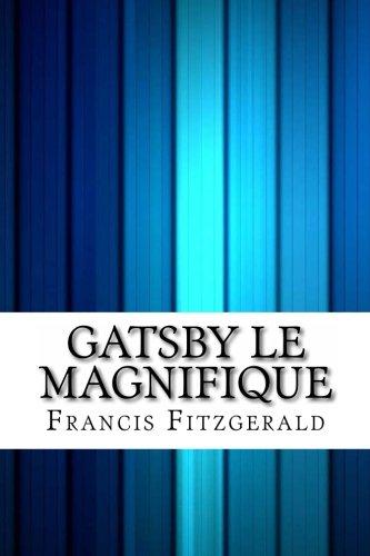 Gatsby Le Magnifique  [Fitzgerald, Francis Scott] (Tapa Blanda)