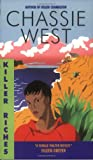Killer Riches, Chassie West, 0061043915