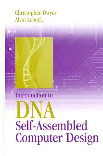 Introduction to DNA Self-Assembled Computer Design by Brand: Artech House