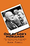 img - for One of God's Noblemen: The Authorized Biography of Charles Calligaris book / textbook / text book
