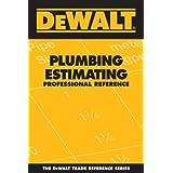 DEWALT® Plumbing Estimating Professional Reference