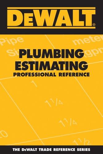 DEWALT Plumbing Estimating Professional Reference (DEWALT Series) by DEWALT