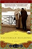The Yacoubian Building Publisher: Harper Perennial