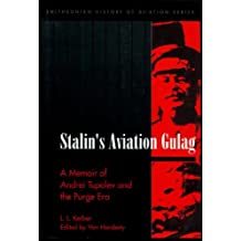 Stalin's Aviation Gulag