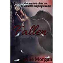 Fallen (Chronicles Of The Fallen Book 1)