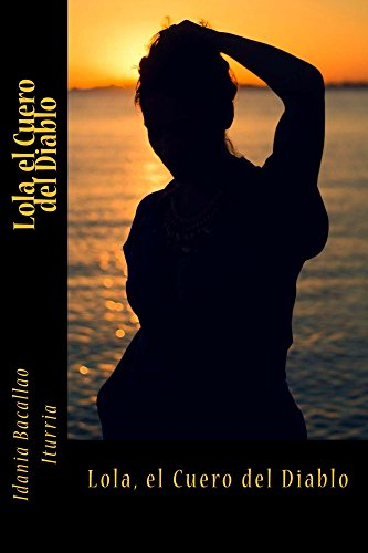 Lola, el Cuero del Diablo (Spanish Edition) by [Bacallao Iturria, Idania