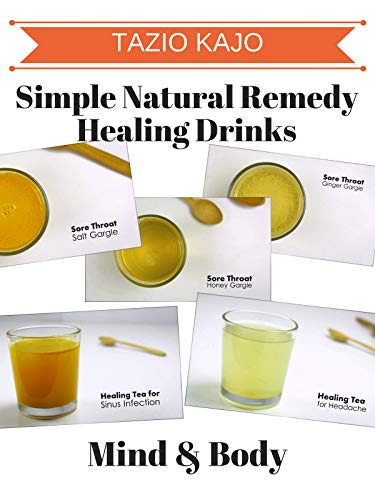 Simple Natural Remedy Healing Drinks