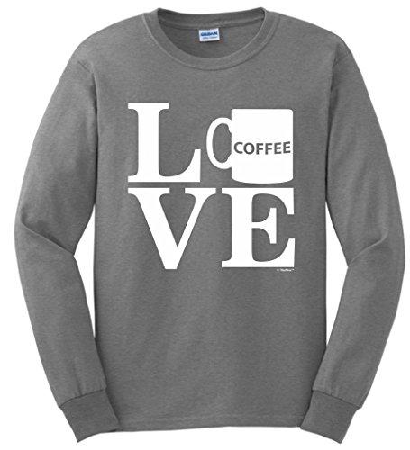 Coffee Lover Gift Love Coffee Mug Long Sleeve T-Shirt Large SpGry
