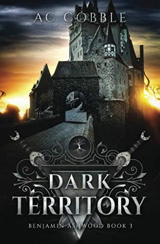 Dark Territory: Benjamin Ashwood Book 3