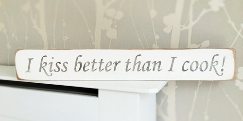 Olga212Patrick I KISS BETTER THAN I COOK Solid Wood Home Decor Sign Plaque Wooden Sign Decal ()