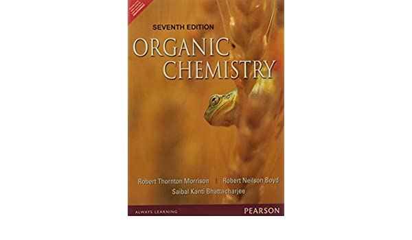 Morrison And Boyd Organic Chemistry Book